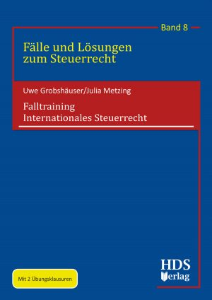 Falltraining Internationales Steuerrecht